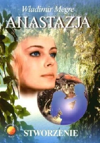 Okładka książki Anastazja. Stworzenie