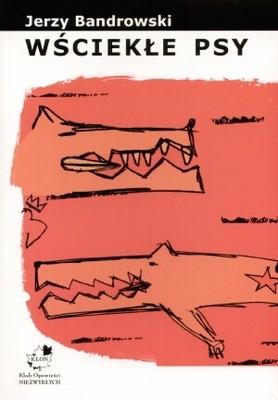 Okładka książki Wściekłe psy