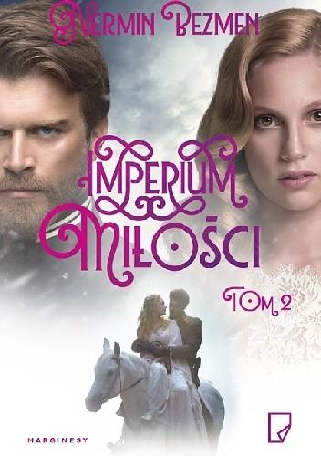 Okładka książki Imperium miłości. Tom 2