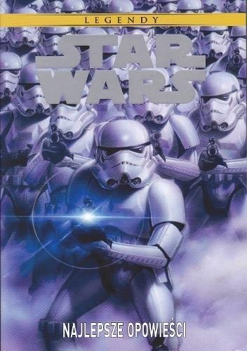 Okładka książki Star Wars: Najlepsze Opowieści