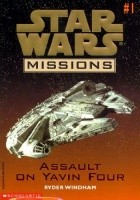 Assault on Yavin Four