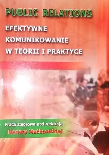 Okładka książki Public relations efektywne komunikowanie w teorii i praktyce