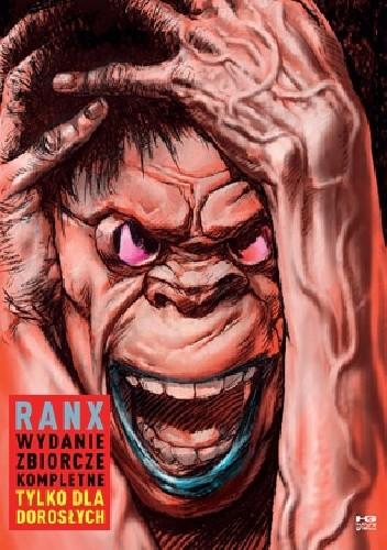 Okładka książki Ranx Wydanie zbiorcze