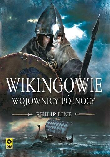 Okładka książki Wikingowie. Wojownicy Północy