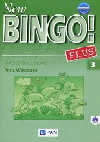 Okładka książki New Bingo! 3 Plus Nowa edycja Materiały ćwiczeniowe