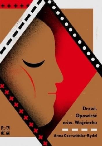 Okładka książki Drzwi : opowieść o św. Wojciechu