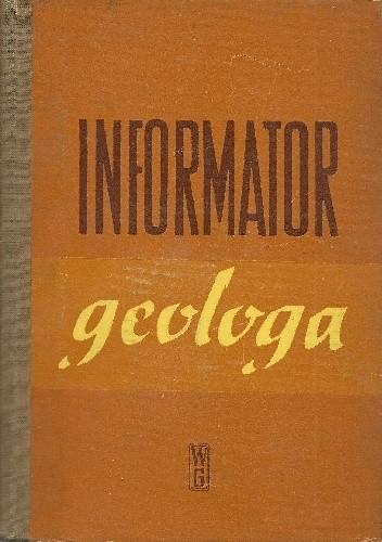 Okładka książki Informator geologa