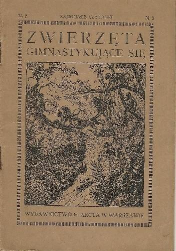 Okładka książki Zwierzęta gimnastykujące się