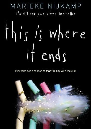 Okładka książki This Is Where It Ends