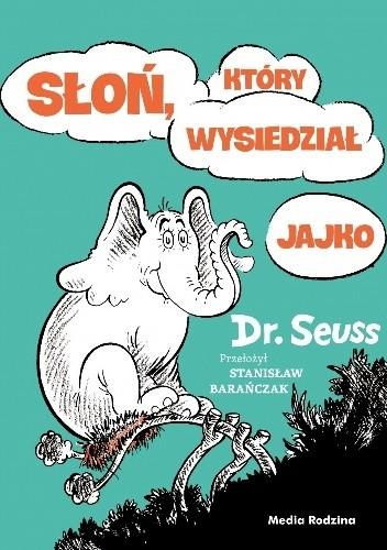 Okładka książki Słoń, który wysiedział jajko