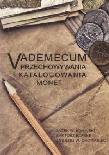 Okładka książki Vademecum przechowywania i katalogowania monet