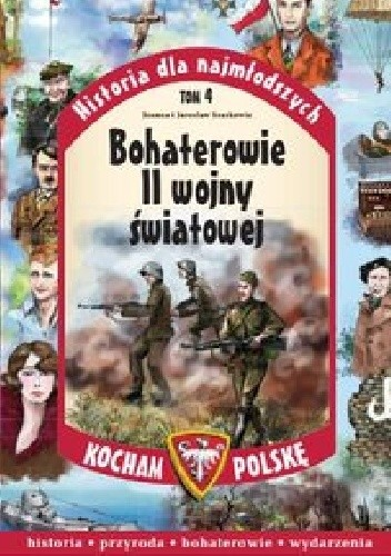 Okładka książki Bohaterowie II Wojny Światowej