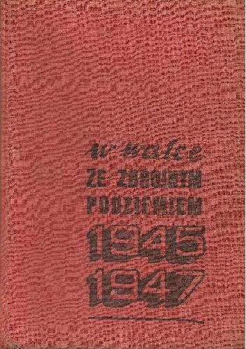 Okładka książki W walce ze zbrojnym podziemiem 1945-1947