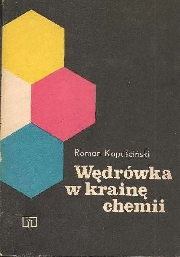 Okładka książki Wędrówka w krainę chemii