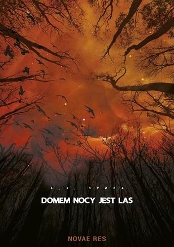 Okładka książki Domem nocy jest las