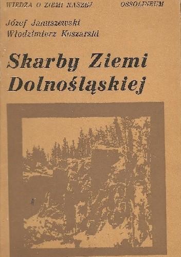 Okładka książki Skarby Ziemi Dolnośląskiej