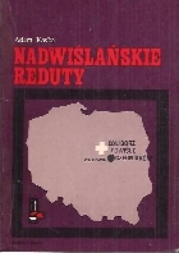 Okładka książki Nadwiślańskie Reduty