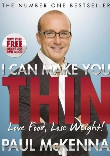 Okładka książki I Can MakeYyou Thin: Love Food, Lose Weight!