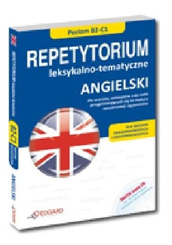 Okładka książki Angielski Repetytorium leksykalno-tematyczne (B2-C1)