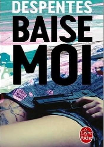 Okładka książki Baise-moi
