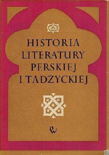 Okładka książki Historia literatury perskiej i tadżyckiej