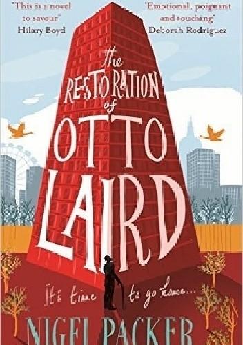 Okładka książki The Restoration of Otto Laird