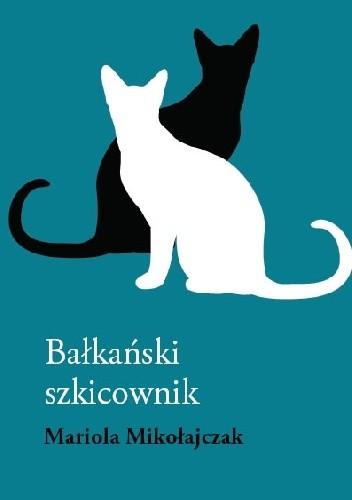 Okładka książki Bałkański szkicownik