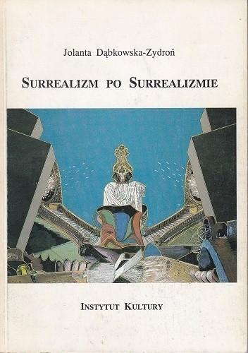 Okładka książki Surrealizm po surrealizmie