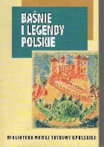 Okładka książki Baśnie i legendy polskie