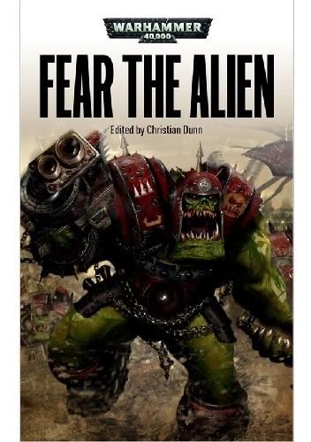Okładka książki Fear the Alien (Antology)
