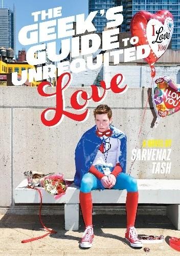 Okładka książki The Geek's Guide to Unrequited Love