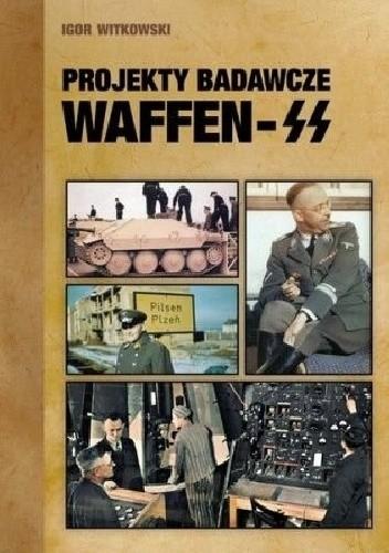 Okładka książki Projekty badawcze Waffen-SS