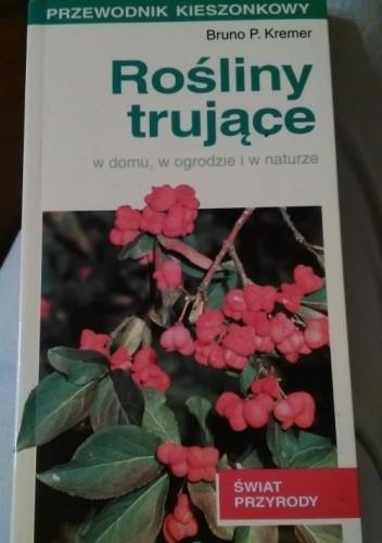 Okładka książki Rośliny trujące w domu, w ogrodzie i w naturze