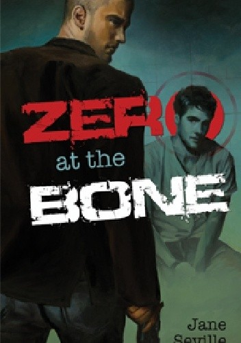 Okładka książki Zero at the Bone