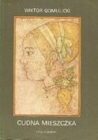 Cudna mieszczka. Obrazek warszawski z wieku XVII