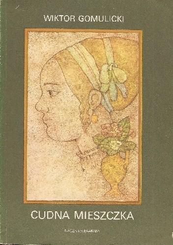 Okładka książki Cudna mieszczka. Obrazek warszawski z wieku XVII
