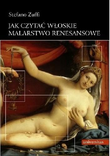 Okładka książki Jak czytać włoskie malarstwo renesansowe