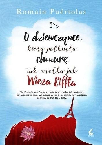 Okładka książki O dziewczynce, która połknęła chmurę tak wielką jak wieża Eiffla