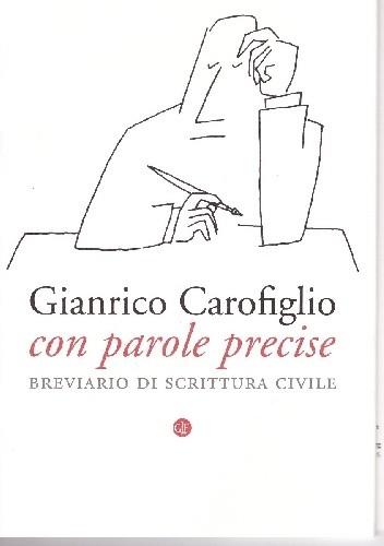 Okładka książki Con parole precise. Breviario di scrittura civile
