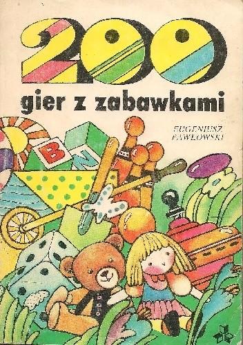 Okładka książki 200 gier z zabawkami