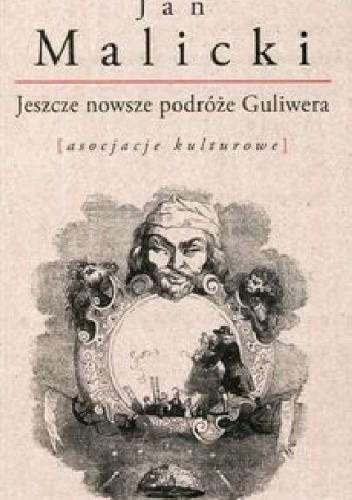 Okładka książki Jeszcze nowsze podróże Guliwera