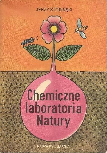 Okładka książki Chemiczne laboratoria natury
