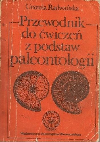 Okładka książki Przewodnik do ćwiczeń z podstaw paleontologii