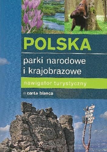 Okładka książki Polska. Parki narodowe i krajobrazowe