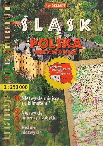 Okładka książki Śląsk. Polska niezwykła. Turystyczny atlas samochodowy