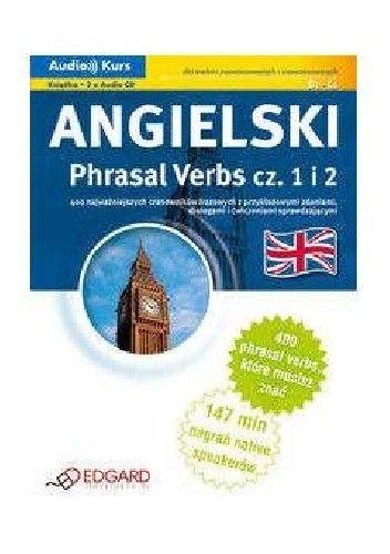 Okładka książki Angielski Phrasal Verbs część 1 i 2