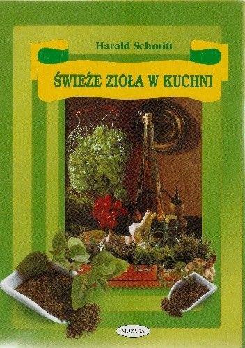 Okładka książki Świeże zioła w kuchni