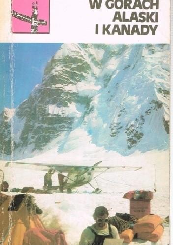 Okładka książki W górach Alaski i Kanady