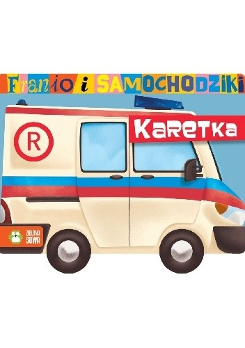 Okładka książki Franio i samochodziki. Karetka