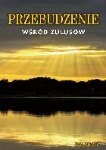 Okładka książki Przebudzenie wśród Zulusów